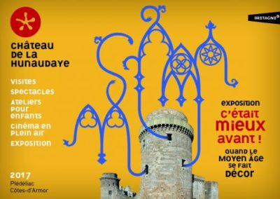 "Temporary exhibition ""It was better before!"", Château de la Hunaudaye"